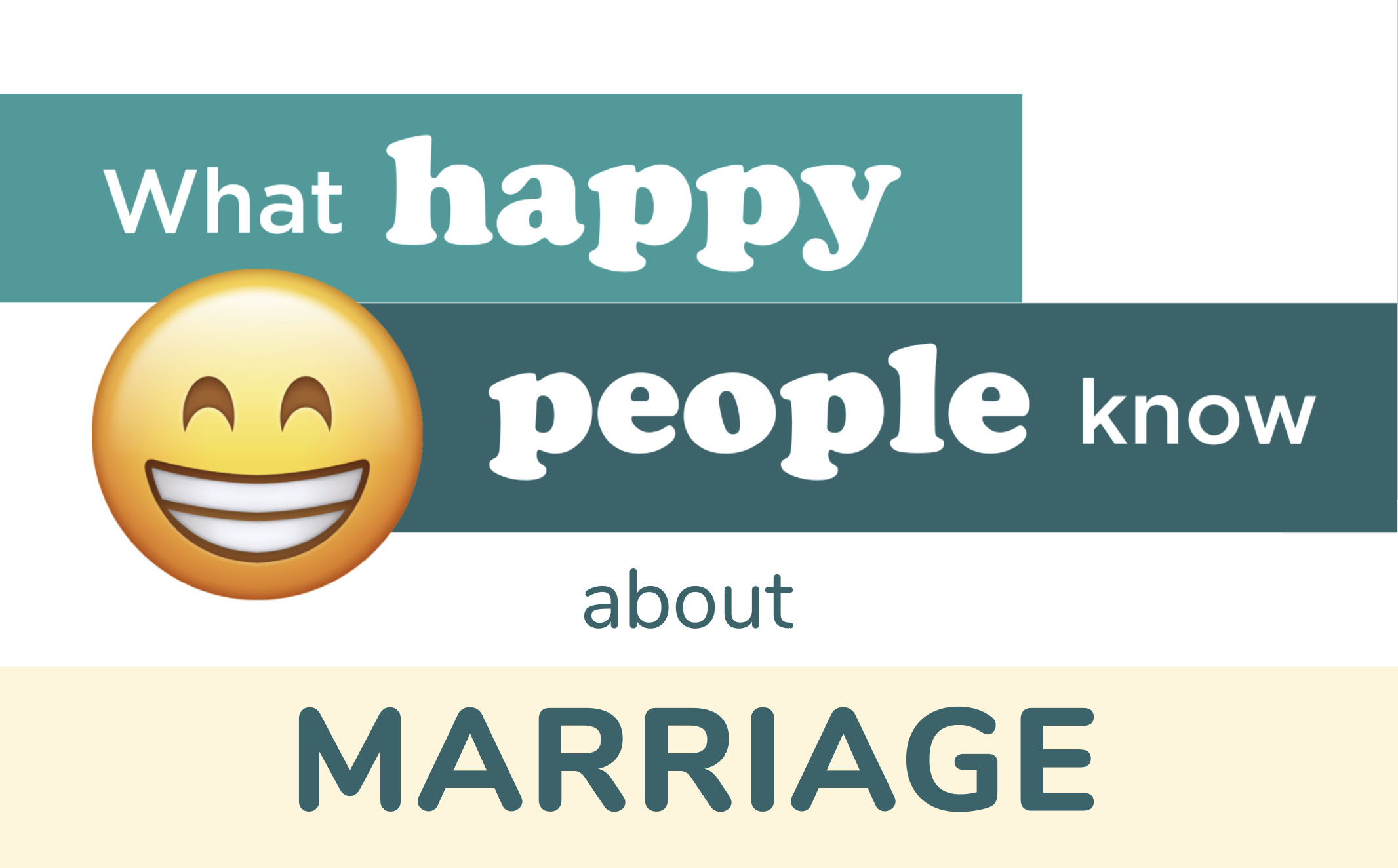 What Happy People Know About Marriage