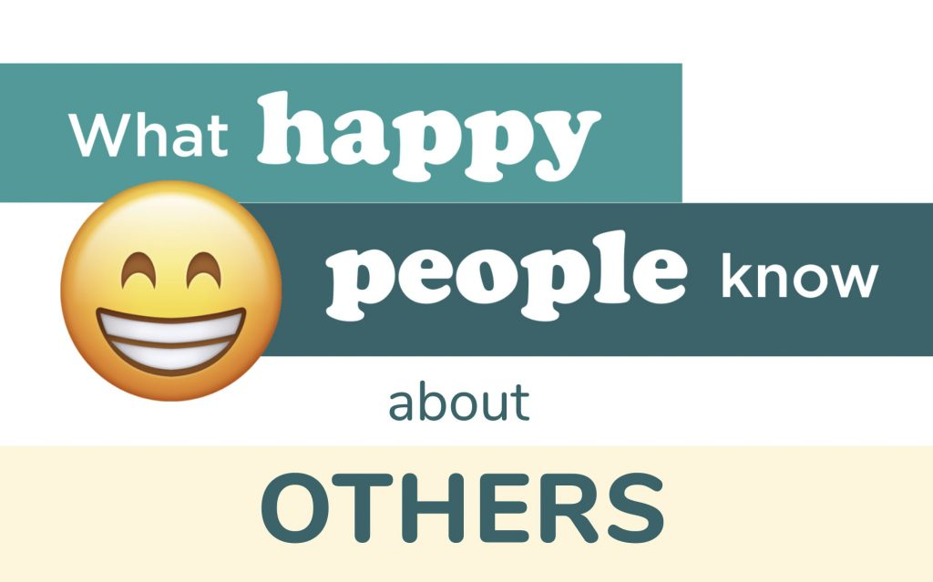 What Happy People Know About Others
