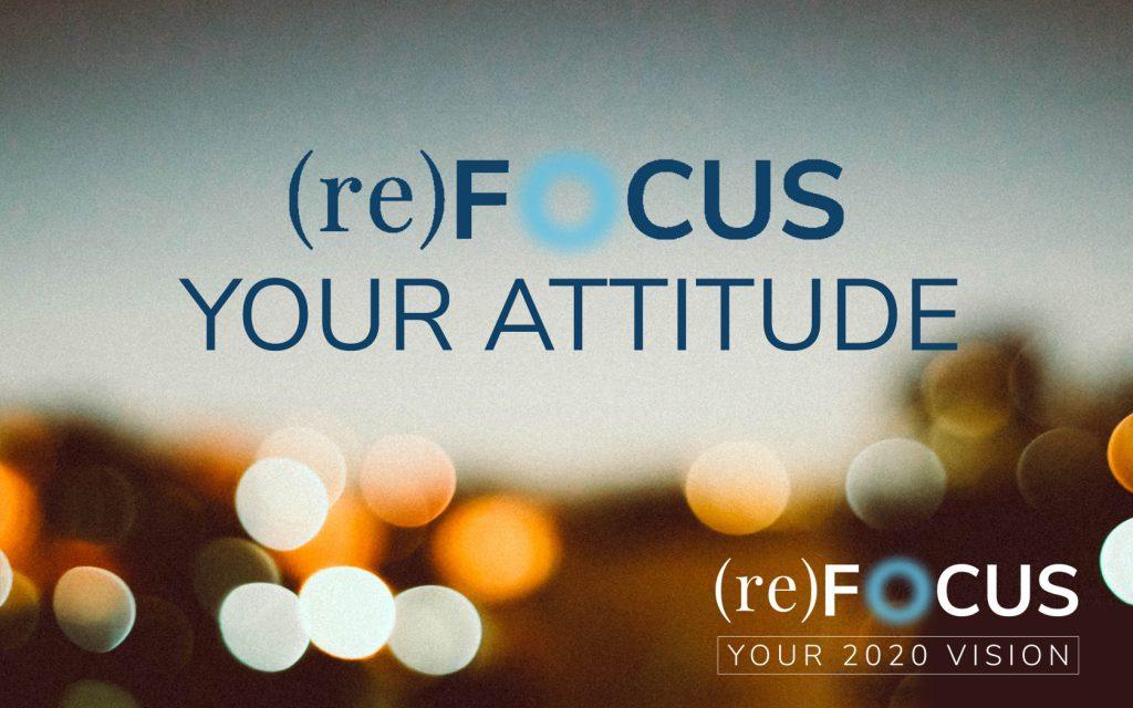 (re)focus attitude