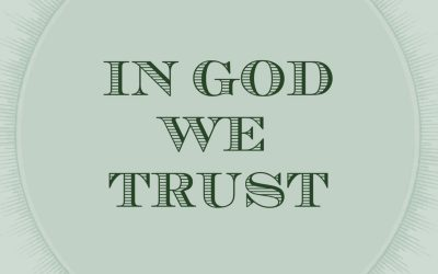 In God We Trust – God's Blessings