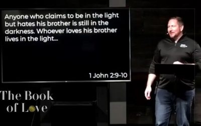 The Book of Love: A Study of 1 John – Chapter 2